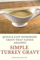 Easy Turkey Gravy Recipe For Your Holiday Dinner – Homestead Acres