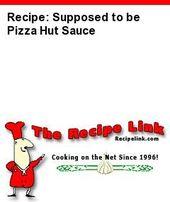 Rezept (ausprobiert): Angeblich Pizza Hut Sauce – Recipelink.com