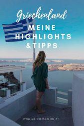 Griechenland ist eines der schönsten Länder der Erde. Meine beste Empfehlung …   – MEIN REISEBLOG