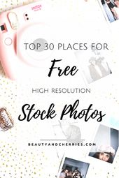 30 Places To Get Free Stock Photos For Your Blog Post. Don't beat yourself u…