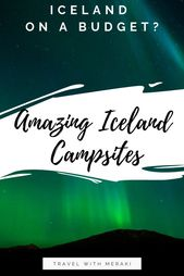 11 Iceland Campsites To Discover Reykjavik and Southern Iceland From