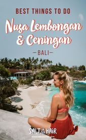 NUSA LEMBONGAN, BALI – 12 Things To Do on Nusa Lembongan