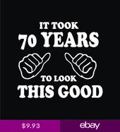 70th Birthday T-Shirts It took 70 years look this good Gift for Dad Mom 3