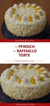 Pfirsich-Raffaello-Kuchen 😍 😍 😍   – Backen
