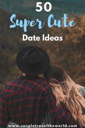 50 Super Cute Third Date Ideas