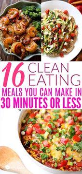 16 30-minütige Abendessen mit sauberem Essen für eine geschäftige Woche