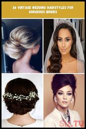 36 Vintage Wedding Hairstyles For Gorgeous Brides  vintage wedding hairstyles si…