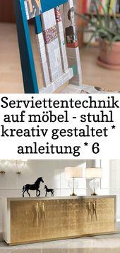 Serviettentechnik auf möbel – stuhl kreativ gestaltet * anleitung * 6