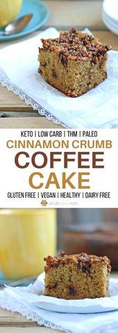 Cinnamon Crumb Healthy Coffee Cake – grain free with low-carb & vegan options – Coffee Cakes