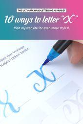 "10 ways to letter ""X"" | Brushlettering"
