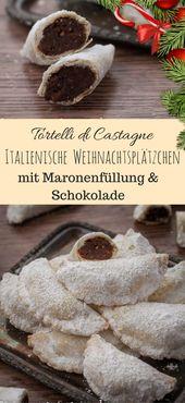 Italienische Weihnachtsplätzchen mit Maronenfüllung (Tortelli di Castagne)