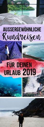 3 außergewöhnliche Rundreisen für deinen Urlaub in 2019