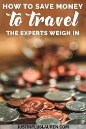 How one can Save Cash for Journey: The Specialists' Prime Ideas for Residing a Lifetime of Journey (Half 1)