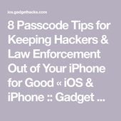 8 Passcode Tips for Keeping Hackers & Law Enforcement Out of Your iPhone for Good « iOS & iPhone :: Gadget Hacks
