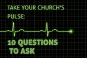 Take Your Church's Pulse: 10 Questions to Ask
