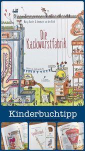 Die Kackwurstfabrik – ein lustiges Kindersachbuch über die menschliche Verdauung (Rezension)