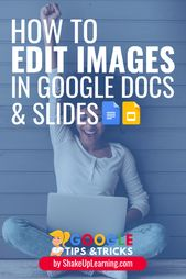 How to Edit Images in Google Docs and Slides