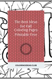 The Best Ideas for Fall Coloring Pages Printable Free