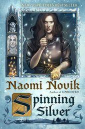 Spinning Silver de Naomi Novik: 9780399180996 | PenguinRandomHouse.com: Livres   – Books