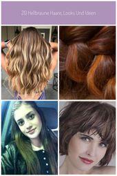 20 Hellbraunes Haar, Looks und Ideen # Haar # Hellbraun # Ideen # Sieht aus # Hellbraun …   – haardesign