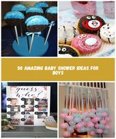 50 Amazing Baby Shower Ideas for Boys | Baby Shower Themes for Boys babyparty 50… – gemischter-salat