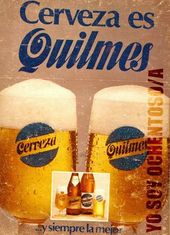 Cerveza Quilmes #Publicidad #Vintage