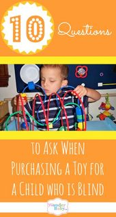 10 Questions to Ask When Purchasing a Toy for a Child who is Blind