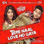 Piya O Re Piya Full Song Tere Naal Love Ho Gaya Download Or Listen Free Online Saavn Songs Mp3 Song Gaya