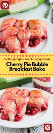 Cherry Pie Bubble Breakfast Bake | Cooking Recipes Sweet #cake #appetizer #desse…