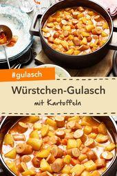 Salchichas y gulash de papa con crema agria de mostaza   – Kinder- und Familienrezepte
