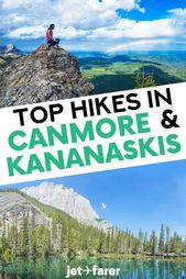 12 Unbelievable Hikes in Canmore & Kananaskis for All Ranges