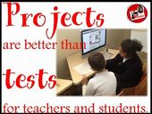 Projects are better than tests for both teachersand students.  Stop by Raki's Rad Resources to read arguments about why this is true.