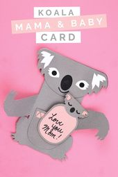 Adorable Koala Mother S Day Card Handmade Gifts Mad In Crafts Mother S Day Diy Mothers Day Cards Homemade Mothers Day Cards
