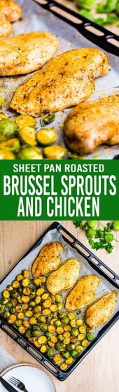 Sheet Pan Roasted Brussels Sprouts and Chicken – Easy Peasy Meals   – Recipes