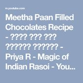 Photo of Meetha Paan Filled Chocolates Recipe – Sweet Pan Filled Chocolate …