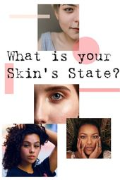 What is your Skin's State?