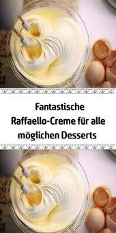 Fantastische Raffaello-Creme für alle möglichen Desserts