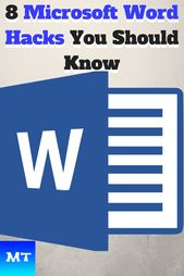 8 Microsoft Word Hacks Everyone Should Know – Word Tips and Tricks