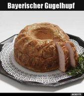Bayerischer Gugelhupf. | Lustige Bilder, Sprüche, Witze, echt lustig