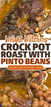 Crock Pot Roast with Pinto Beans   – Dinner ideas