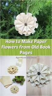 Wie man Papierblumen aus alten Buchseiten macht   – Christmas Ideas – #alten #au…