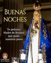 Buenas noches Pidámosle a María Santísima que gane nuestros obstáculos aniqu…