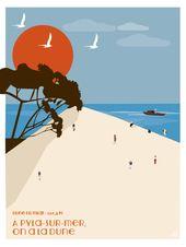 Affiche La dune du pilat. Illustration. Bateau. Bassin d'Arcachon. Mer. Idée cadeau. Art digital. Dune Pyla sur mer