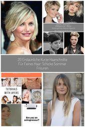 20 erstaunliche kurze Haarschnitte für feines Haar: schicke Sommer Frisuren  #erstaunliche #feines #frisuren #haarschnitte #kurz