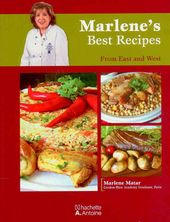 Marlene S Best Recipes From East And West By Marlene Matar