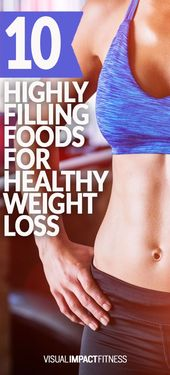 10 Filling Foods for Steady Weight Loss – Rusty Moore
