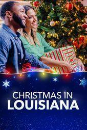 Christmas In Louisiana 2019 In 2020 Christmas Movies Lifetime Movies Romantic Movies