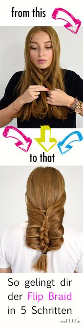 Flip Braid: 5 steps to a trendy hairstyle
