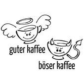 Wandtattoo »Guter böser Kaffee«