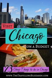 Go to Chicago on a Price range: 23 Low-cost Issues to do in Chicago